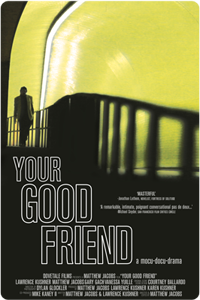 Movie Poster from Your Good Friend